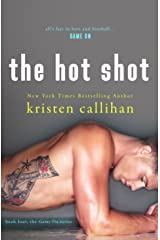 The Hot Shot (Game On Book 4) Kindle Edition