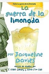 La guerra de la limonada (The Lemonade War Series) (Spanish Edition) Kindle Edition