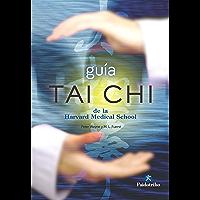 Guía Tai Chi de la Harvard Medical School (Medicina) (Spanish Edition)