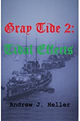 Gray Tide 2 - Tidal Effects Kindle Edition