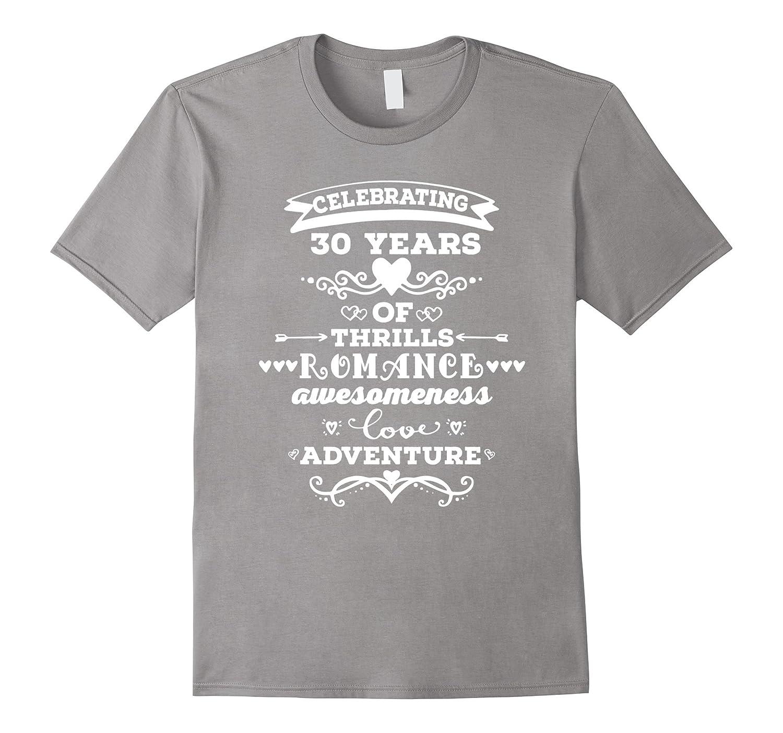 30th Wedding Anniversary Gift Ideas For Men: 30th Wedding Anniversary T-shirt 30 Years Together Gift