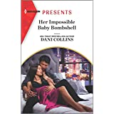 Her Impossible Baby Bombshell: An Uplifting International Romance (Harlequin Presents)