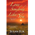 Love Somebody Like You (A Caribou Crossing Romance Book 6)