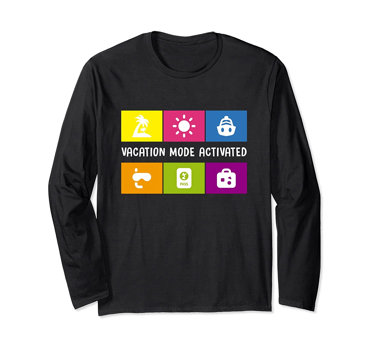 Funny Vacation Mode Activated Summer Long Sleeve Sdu