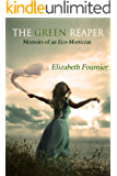 The Green Reaper: Memoirs of an Eco-mortician