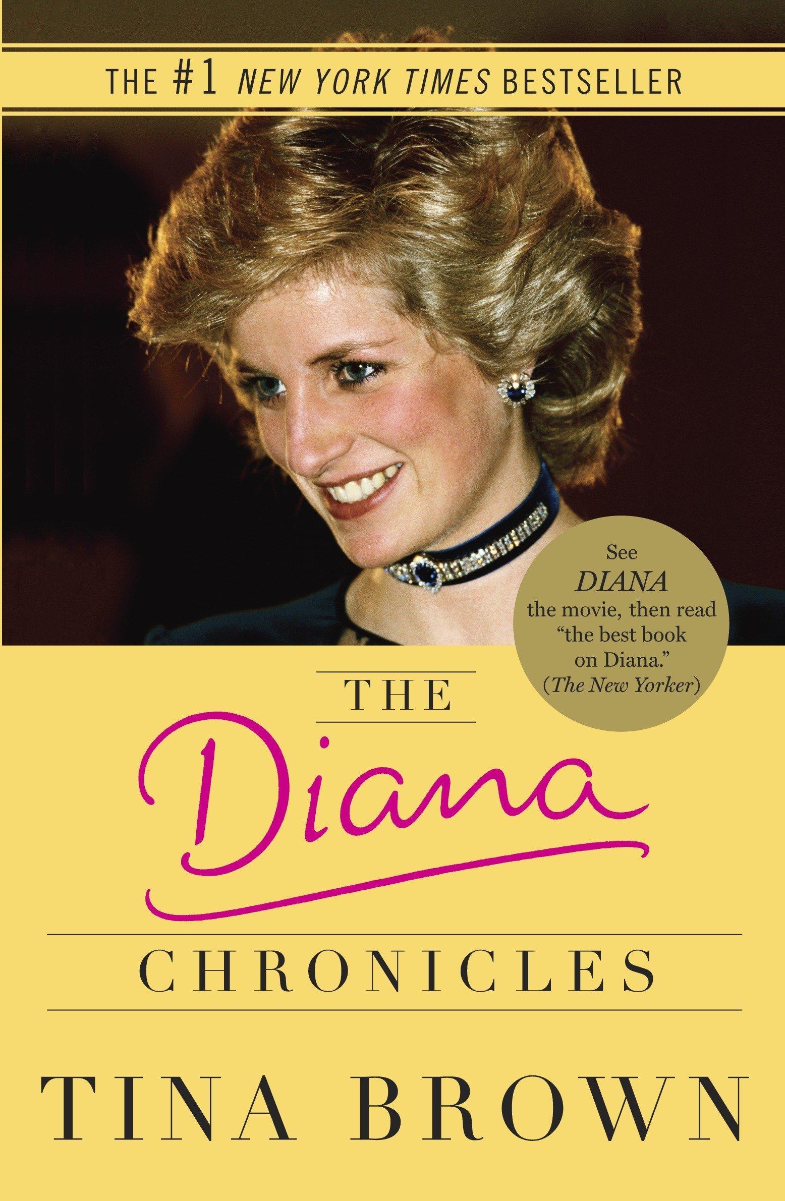 The Diana Chronicles: Brown, Tina: 9780767923095: Amazon.com: Books