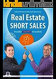 Real Estate Short Sales: insider secrets revealed (master the game - real estate)