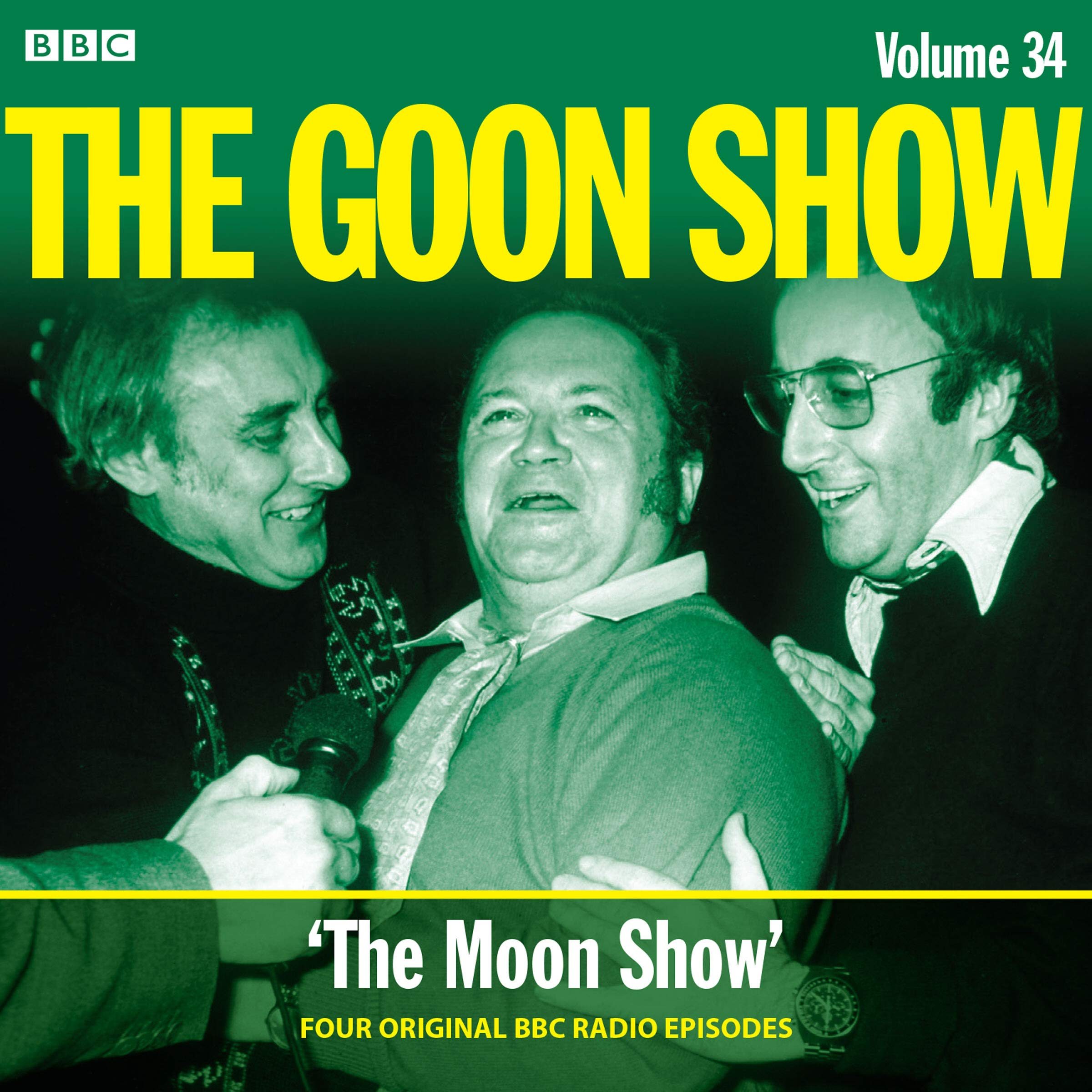 The Goon Show: Volume 34: Four episodes of the anarchic BBC