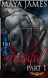 The Faithful: Part 1