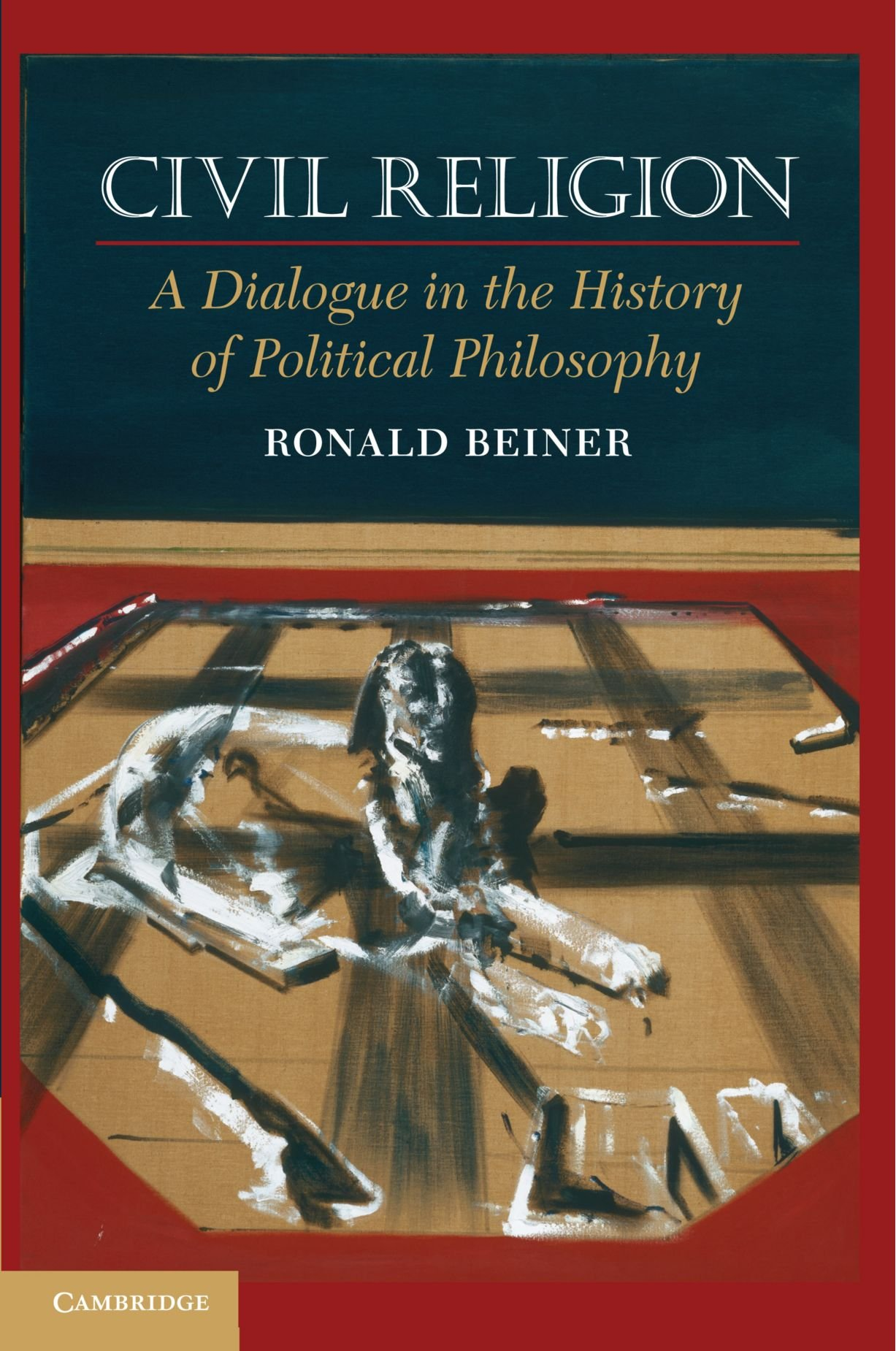 Civil Religion: A Dialogue in the History of Political Philosophy