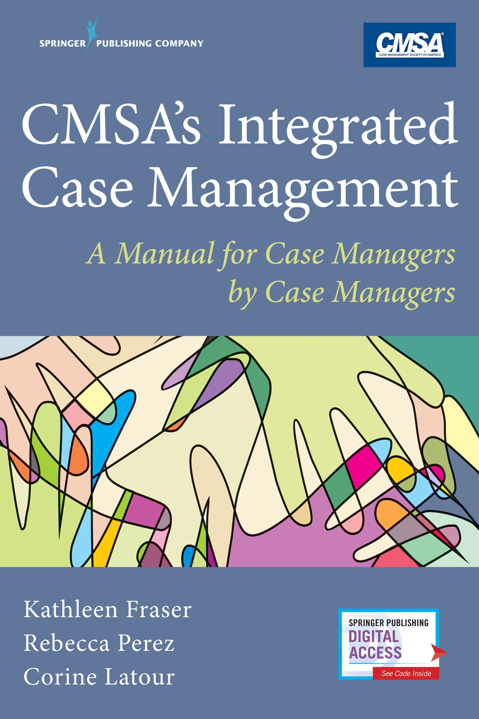 Cmsa's Integrated Case Management  A Manual For Case Managers By Case Managers