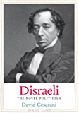 Disraeli: The Novel Politician (Jewish Lives)