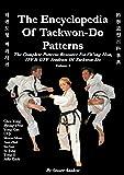 The Encyclopedia of Taekwon-Do Patterns, Vol 3