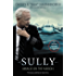 Sully [Movie Tie-In] UK: My Search for What Really Matters