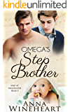 Omega's Stepbrother : An MPREG romance (Men of Meadowfall Book 3)