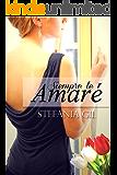 Siempre te amaré: Romance, esperanza y nuevos comienzos (Spanish Edition)
