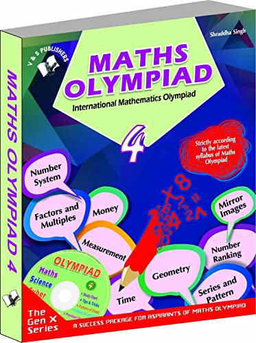 International Maths Olympiad - Class 4  with CD: Theories with Examples; Mcqs and Solutions; Previous Questions; Model Test Papers