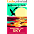 Lighting the Sky: Engaging, uplifting fiction in a changing world. Life in a small town by the sea will never stay still for long. (Coming Back to Cornwall Book 5)