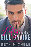 Lily and the Billionaire: A Sexy Billionaire Love Story