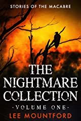 The Nightmare Collection: Volume 1 Kindle Edition