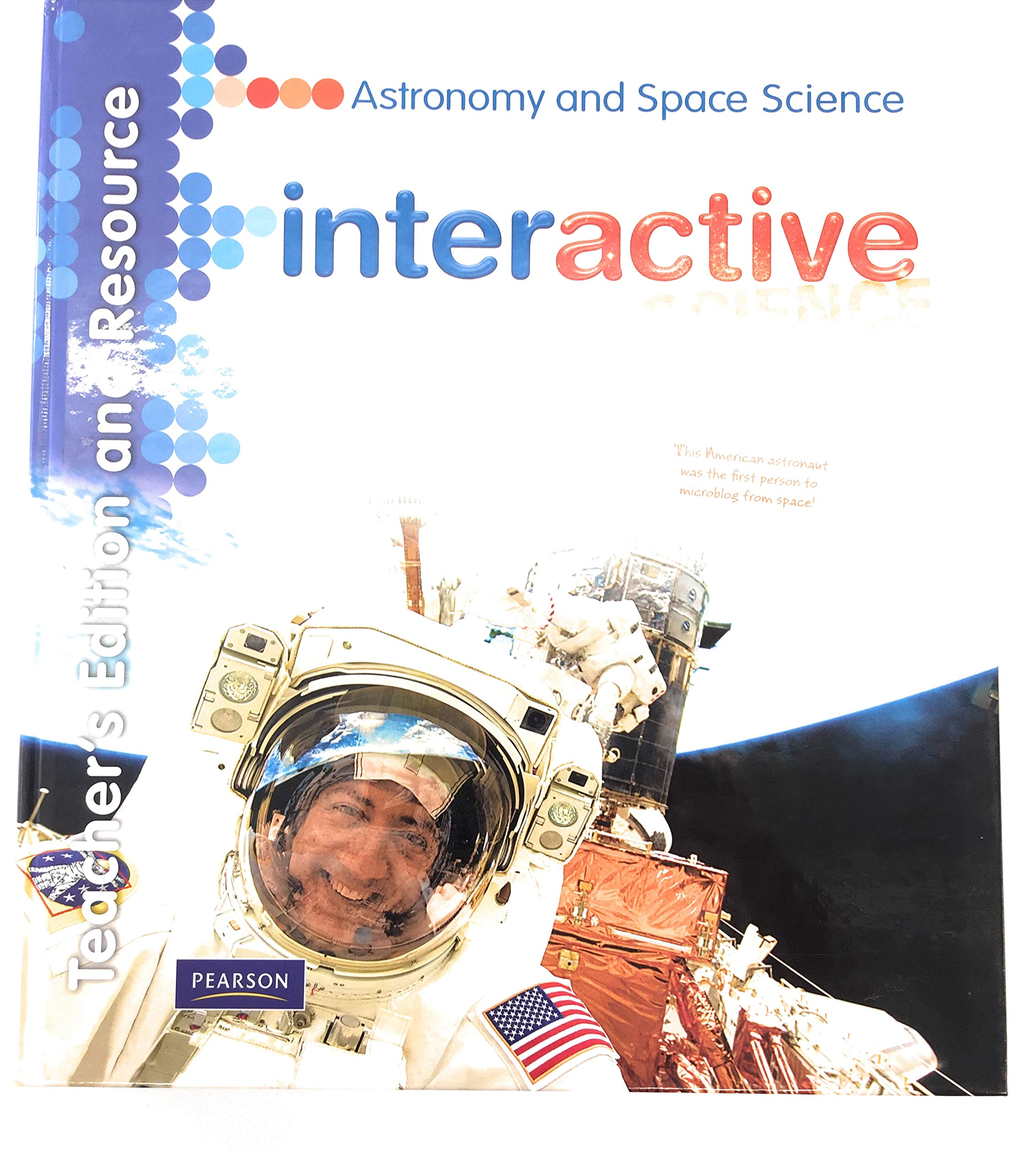 Interactive Science Astronomy And Space Science Teacher S Edition And Resource Interactive Science Don Buckley 9780133693638 Amazon Com Books
