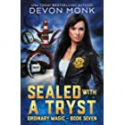 Sealed With a Tryst (Ordinary Magic Book 7)