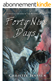 Forty-Nine Days: A Sensous Journey in the Modern Afterlife (English Edition)