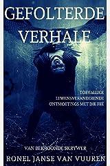 Gefolterde Verhale (Feëverhale Book 6) (Afrikaans Edition) Kindle Edition