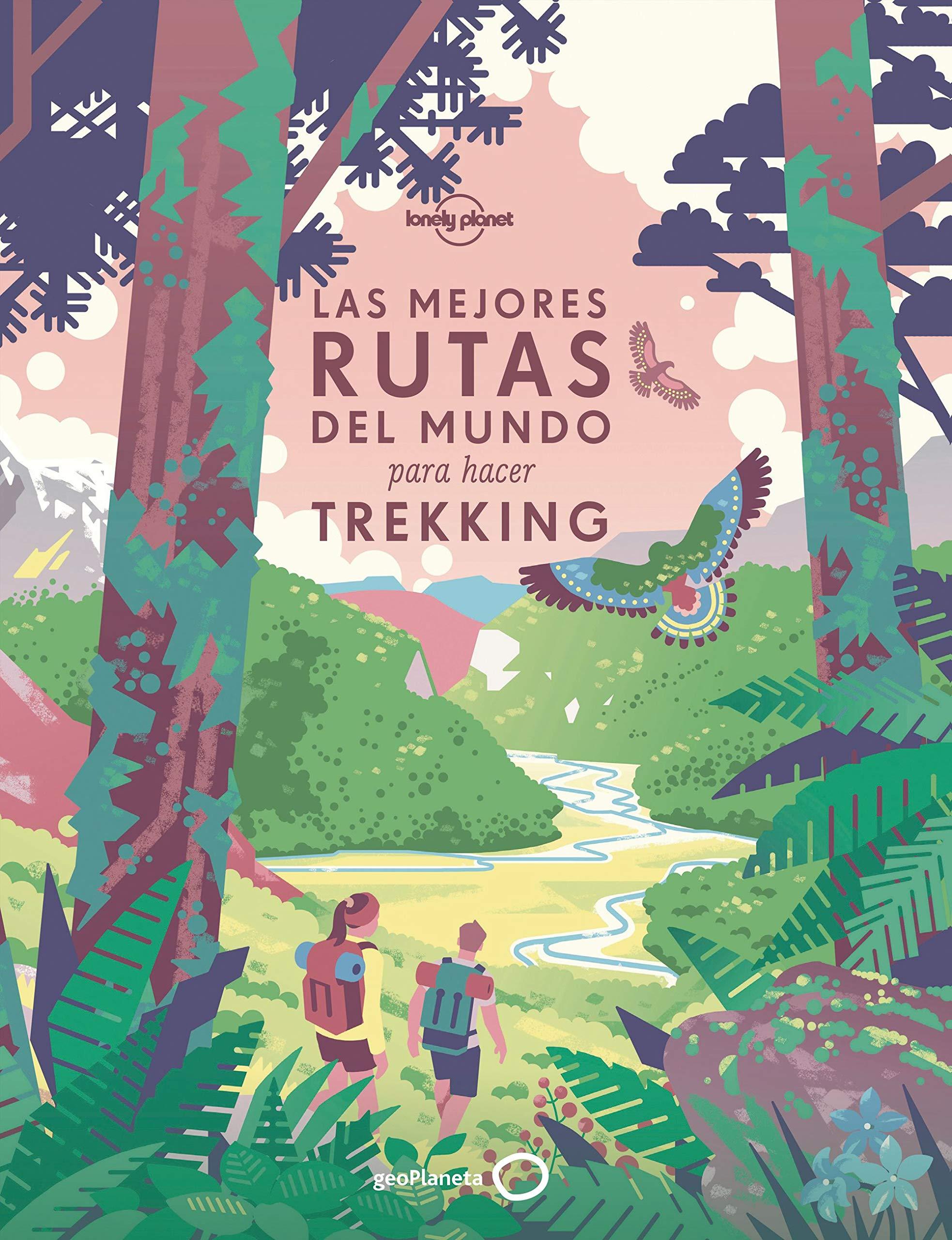 Las mejores rutas del mundo para hacer trekking (Ilustrados)