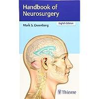 Greenberg, M: Handbook of Neurosurgery