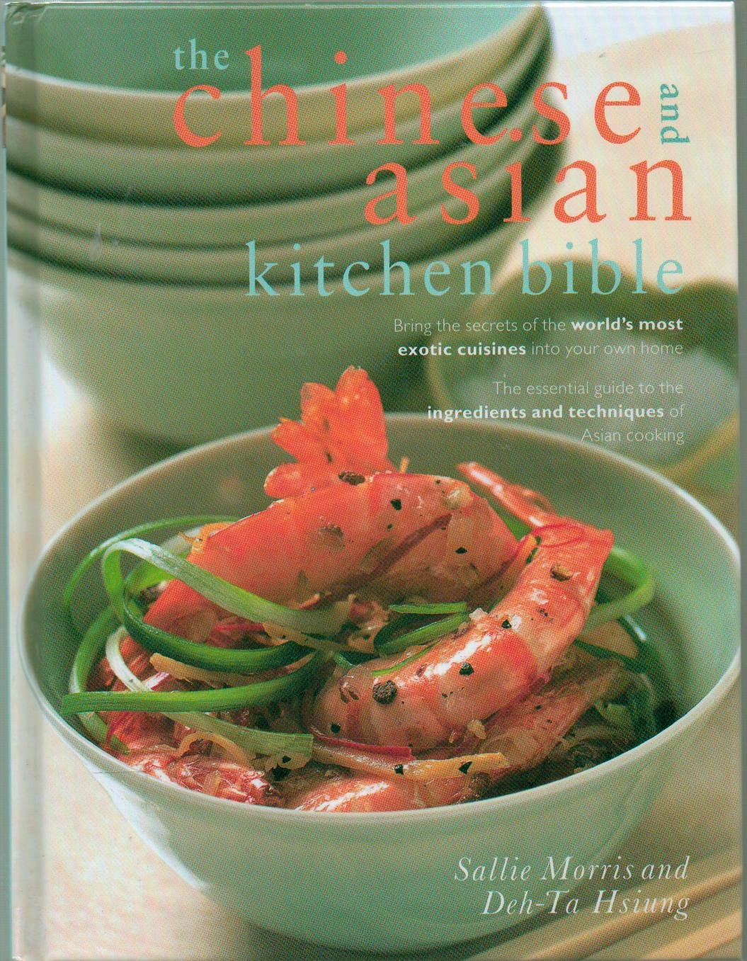 The Chinese and Asian Kitchen Bible ebook