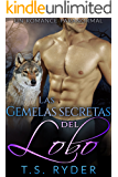 Las Gemelas secretas del Lobo: Un Romance Paranormal (Spanish Edition)