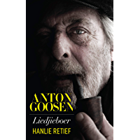 Anton Goosen: Liedjieboer (Afrikaans Edition) book cover