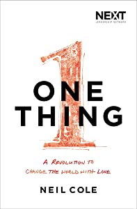 One Thing: A Revolution to Change the World with Love
