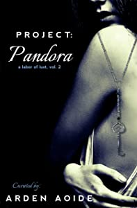 Project: Pandora (A Labor of Lust Book 2)