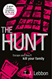 The Hunt: 'A great thriller...breathless all the way' - LEE CHILD