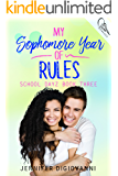 My Sophomore Year of Rules (School Dayz Book 4)