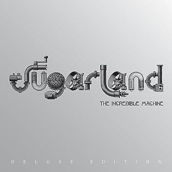 Sugarland Incredible Machine Amazon Music