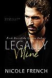 Legally Mine (Spitfire Book 2) (English Edition)