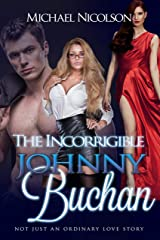 The Incorrigible Johnny Buchan Kindle Edition