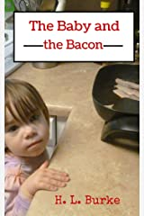 The Baby and the Bacon (Baby Claire Story Snack Book 1)