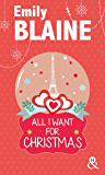 All I Want For Christmas (&H) (French Edition)