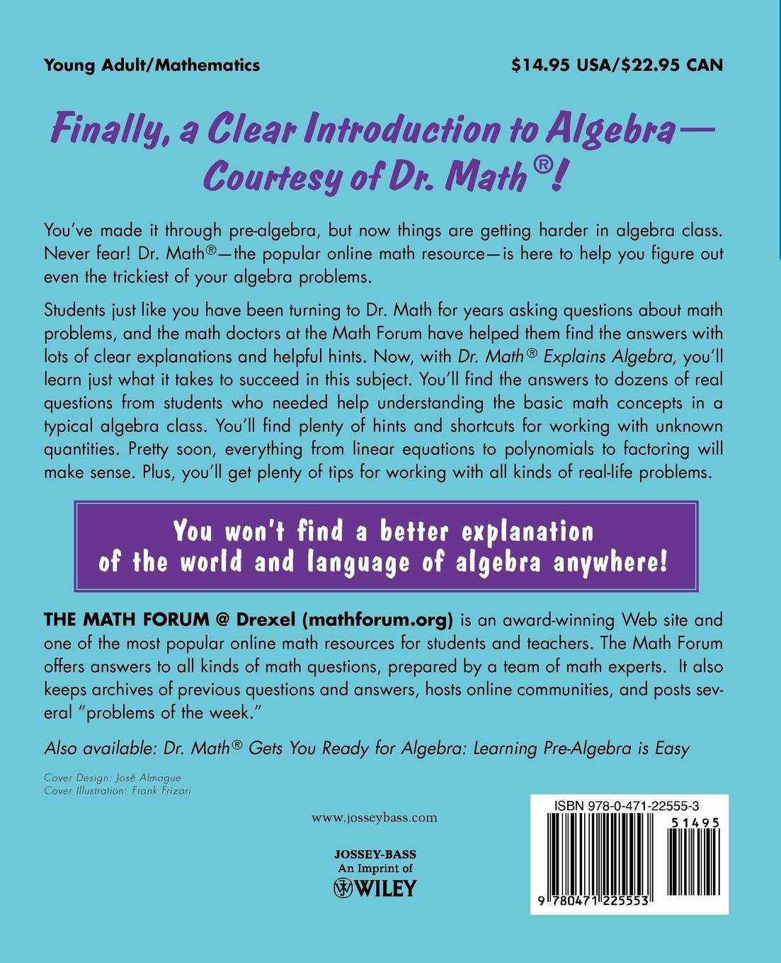 Dr. Math Explains Algebra: Learning Algebra Is Easy! Just Ask Dr ...