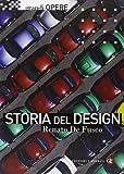 Storia del design. Ediz. illustrata