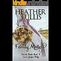 Family Matters : DiCarlo Brides book 4