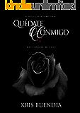 Quédate conmigo: No tengas miedo (Spanish Edition)
