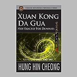 Xuan Kong Da Gua Not Exactly for Dummies