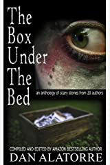 The Box Under The Bed: an anthology of horror stories from 20 authors Kindle Edition