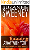 Running Away With You (The Running Series Book 3)