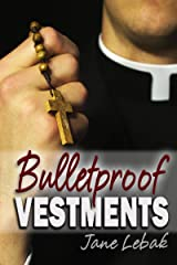Bulletproof Vestments: Father Jay Book 0 Kindle Edition